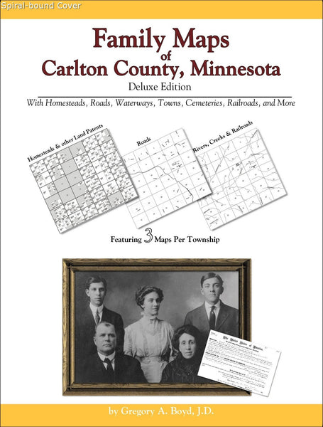 Family Maps of Carlton County, Minnesota (Spiral book cover)