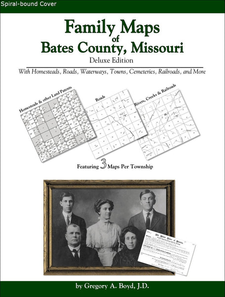 Family Maps of Bates County, Missouri (Spiral book cover)