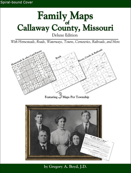 Family Maps of Callaway County, Missouri (Spiral book cover)