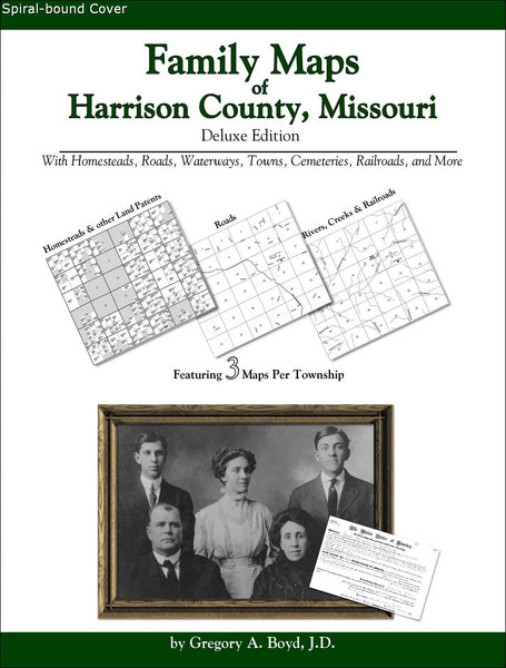 Family Maps of Harrison County, Missouri (Spiral book cover)