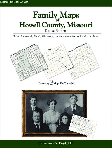 Family Maps of Howell County, Missouri (Spiral book cover)
