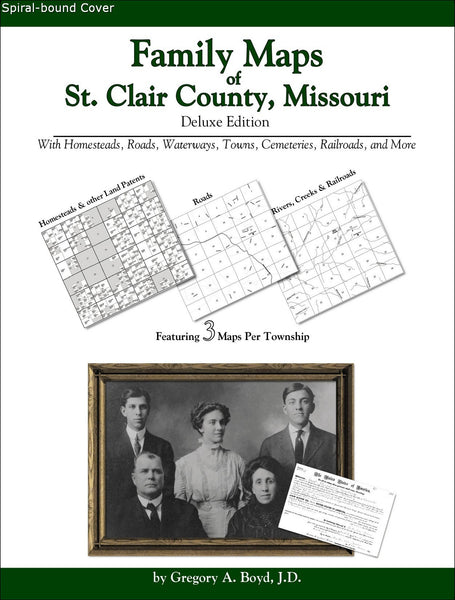 Family Maps of St. Clair County, Missouri (Spiral book cover)