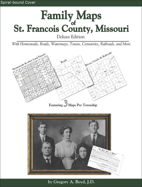 Family Maps of St. Francois County, Missouri (Spiral book cover)