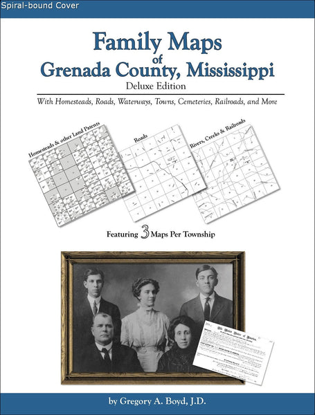 Family Maps of Grenada County, Mississippi (Spiral book cover)