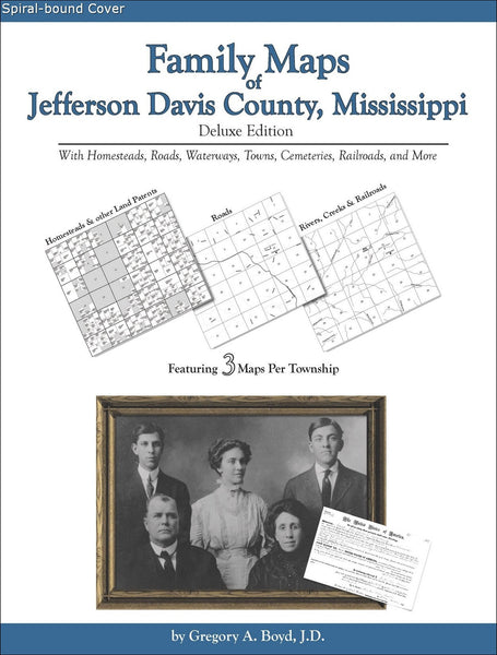 Family Maps of Jefferson Davis County, Mississippi (Spiral book cover)