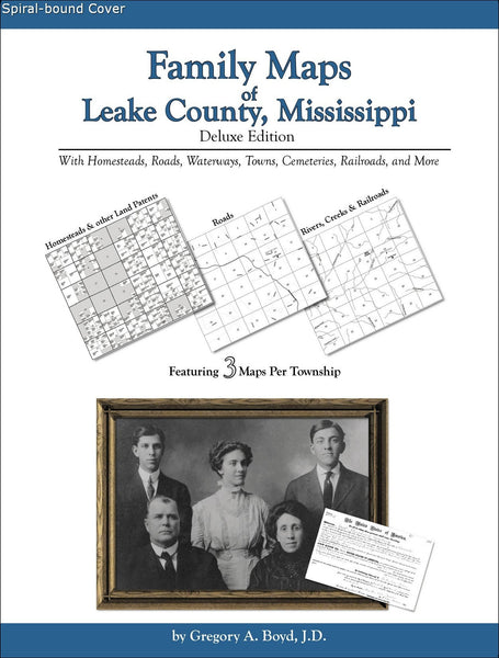 Family Maps of Leake County, Mississippi (Spiral book cover)