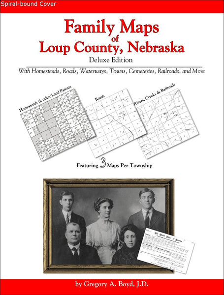 Family Maps of Loup County, Nebraska (Spiral book cover)