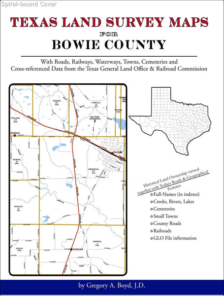 Texas Land Survey Maps for Bowie County (Spiral book cover)