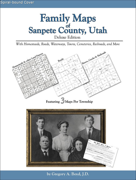 Family Maps of Sanpete County, Utah (Spiral book cover)