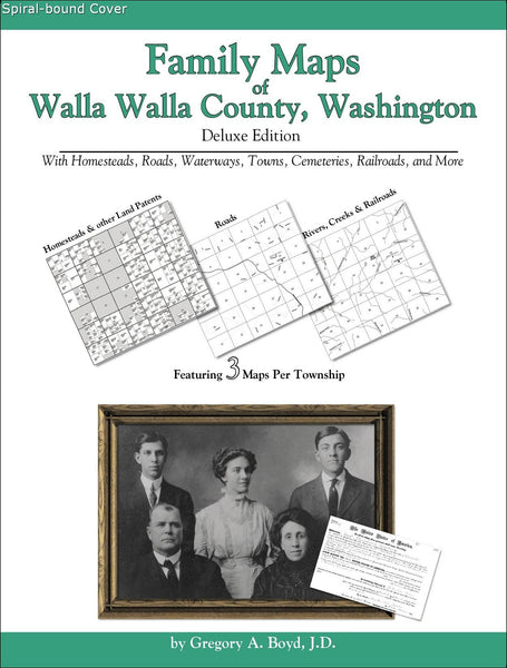 Family Maps of Walla Walla County, Washington (Spiral book cover)