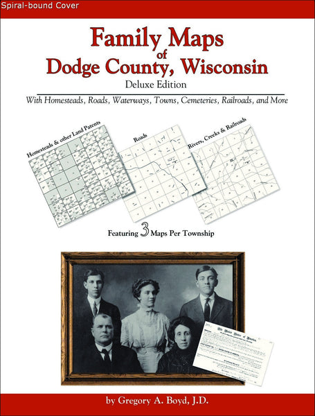 Family Maps of Dodge County, Wisconsin (Spiral book cover)