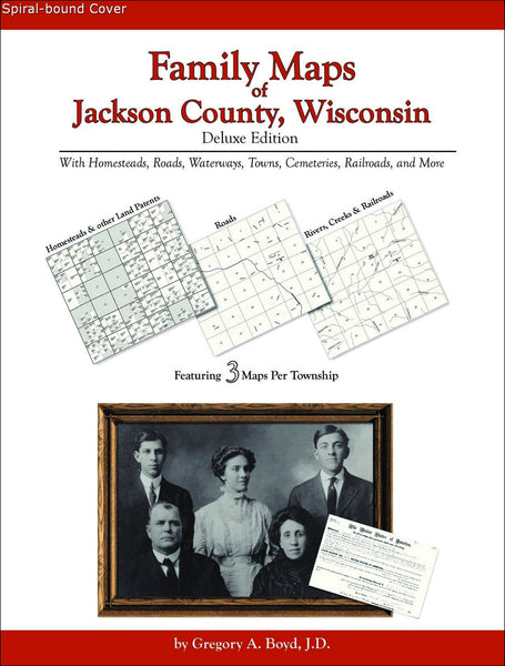 Family Maps of Jackson County, Wisconsin (Spiral book cover)