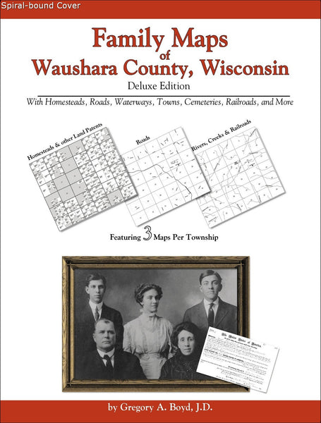 Family Maps of Waushara County, Wisconsin (Spiral book cover)