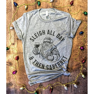 Sleigh All Day Tee