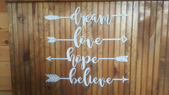 Arrow Text Dream, Hope, Love, Believe