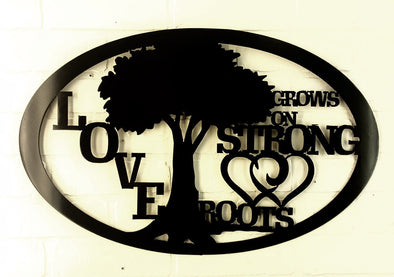Love Grows on Strong Roots - Hersey Customs Inc.