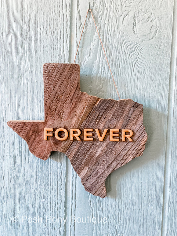 Forever- Texas Sign