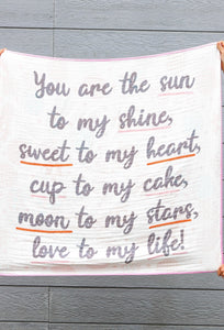 Sun to My Shine Blanket