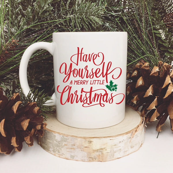 Have Yourself A Merry Little Christmas Holiday Coffee Mug | Rich Design Co