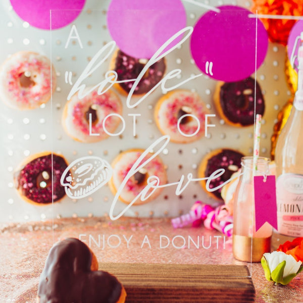 A Hole Lot of Love Acrylic Donut Sign - Rich Design Co
