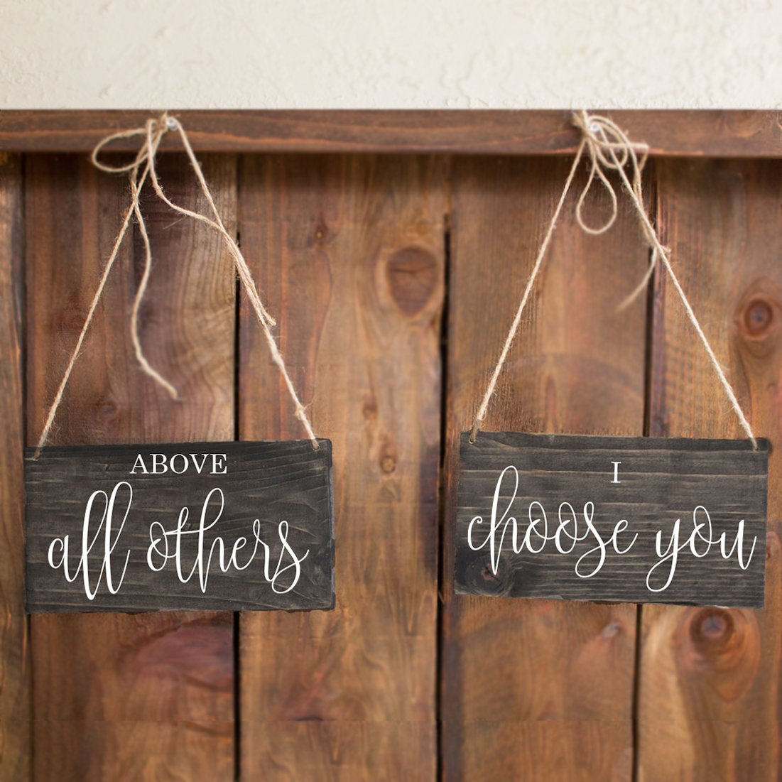Above All Others, I Choose You Chair Signs - Rich Design Co