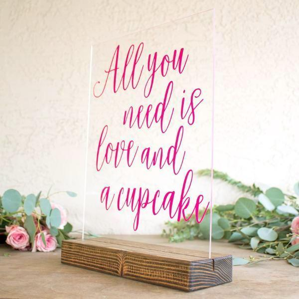 All You Need is Love & A Cupcake Acrylic Sign - Rich Design Co