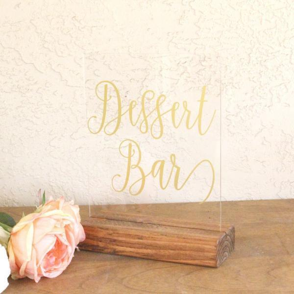 Dessert Table Acrylic Wedding Sign - Rich Design Co