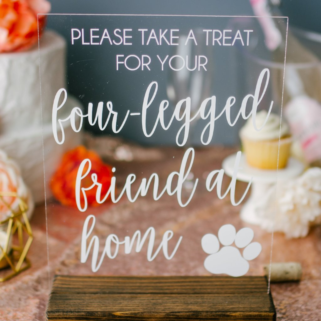 Dog Treat Wedding Favors Acrylic Sign - Rich Design Co