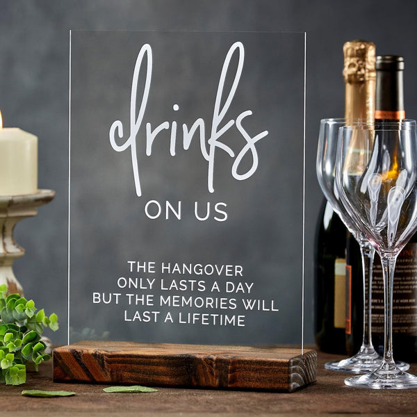 Drinks On Us Acrylic Open Bar Wedding Sign - Rich Design Co