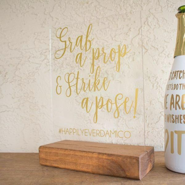 Grab a Prop and Strike a Pose Acrylic Photo Booth Sign - Rich Design Co