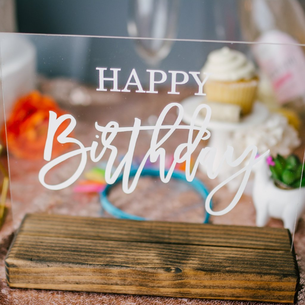 Happy Birthday Acrylic Birthday Party Sign - Rich Design Co