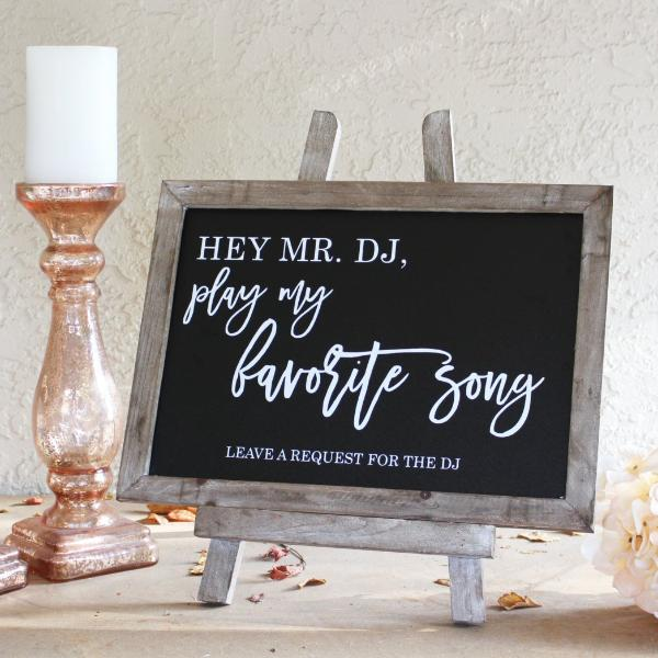 """Hey Mr DJ Play My Favorite Song"" Rustic Wedding Chalkboard Sign 