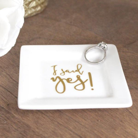 """I Said Yes"" Engagement Ring Dish"