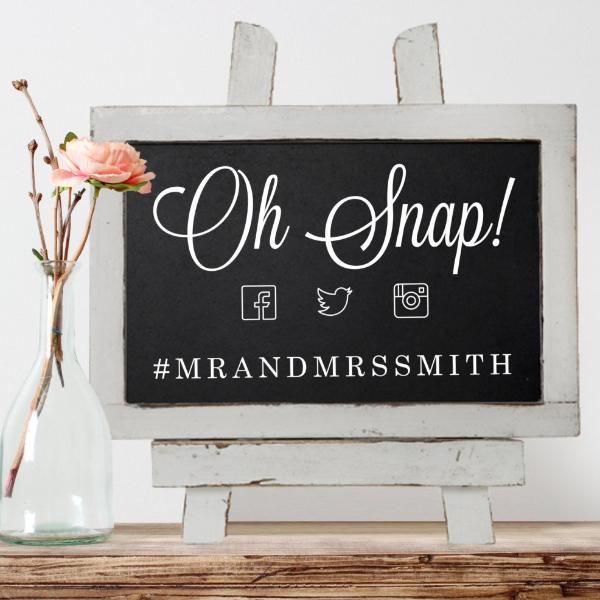 """Oh Snap!"" Wedding Hashtag Chalkboard Sign 