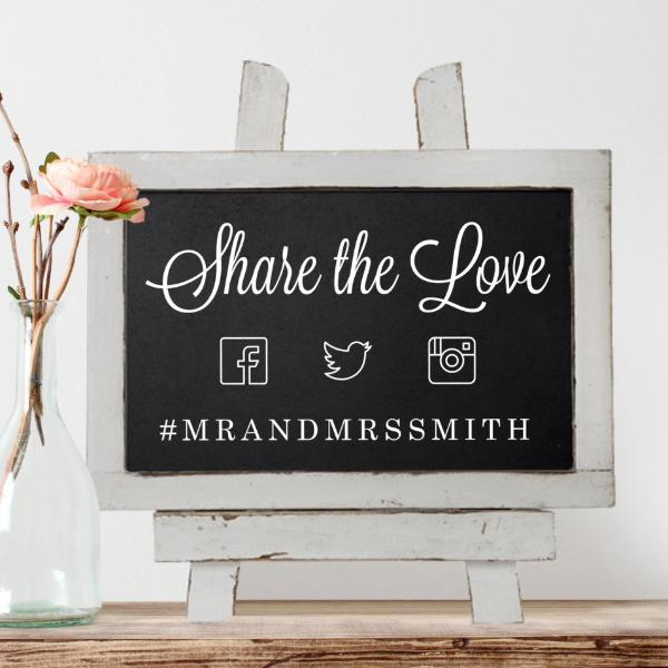 """Share the Love"" Wedding Hashtag Chalkboard 