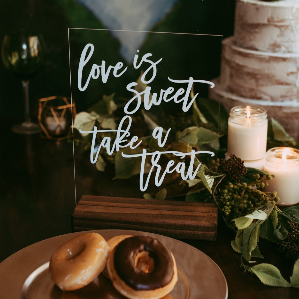Love is Sweet, Take a Treat Acrylic Wedding Sign - Rich Design Co