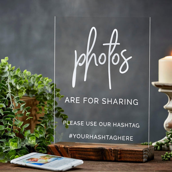 Photos Are For Sharing Acrylic Wedding Hashtag Sign - Rich Design Co