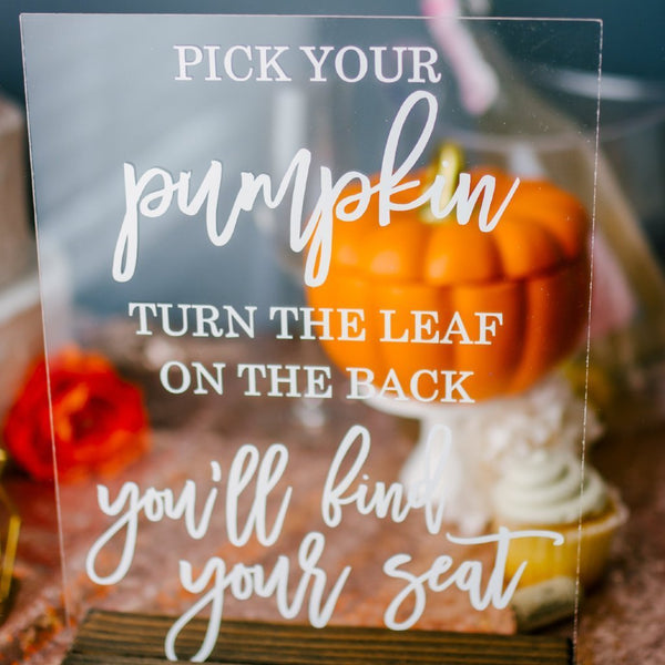 Pick Your Pumpkin Acrylic Wedding Seating Sign for Pumpkin Escort Cards - Rich Design Co