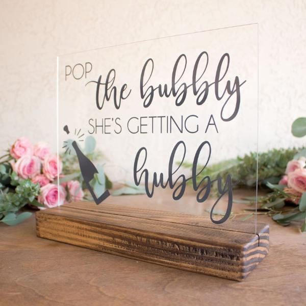 Pop The Bubbly Clear Acrylic Bridal Shower Sign - Rich Design Co