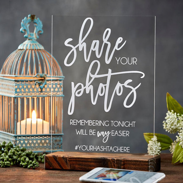 Share Your Photos Funny Acrylic Hashtag Wedding Sign - Rich Design Co