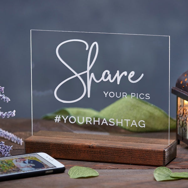 Share Your Pics Acrylic Wedding Hashtag Sign - Rich Design Co