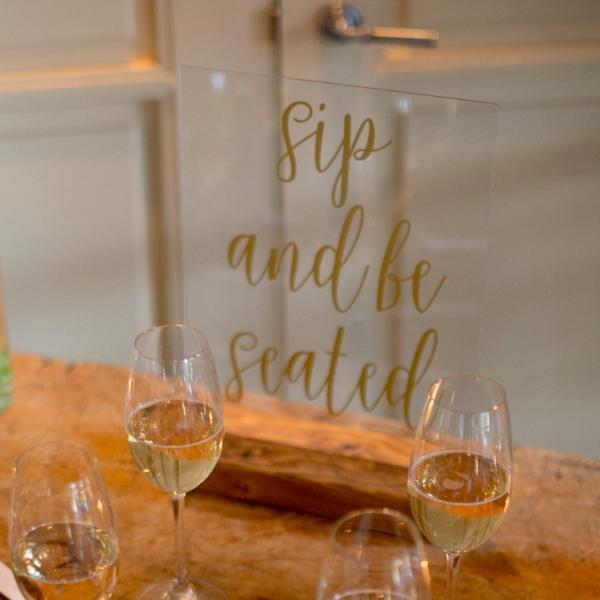 Sip and Be Seated Acrylic Sign - Rich Design Co