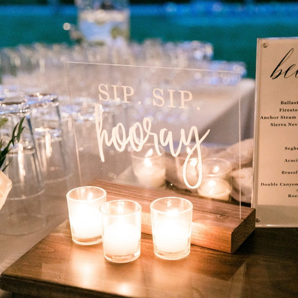 Sip Sip Hooray Acrylic Party Sign - Rich Design Co