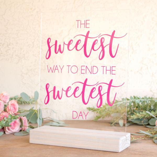 The Sweetest Day Acrylic Sign - Rich Design Co