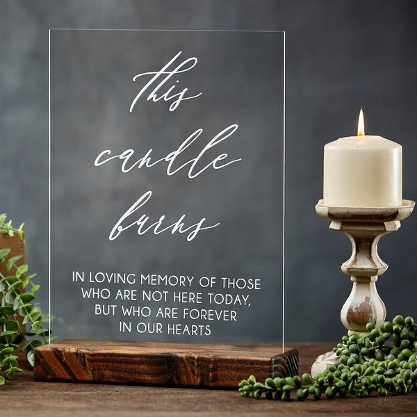 This Candle Burns In Loving Memory Acrylic Wedding Memorial Table Sign - Rich Design Co