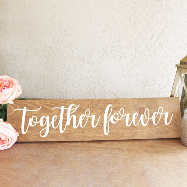 Together Forever Wooden Sign - Rich Design Co