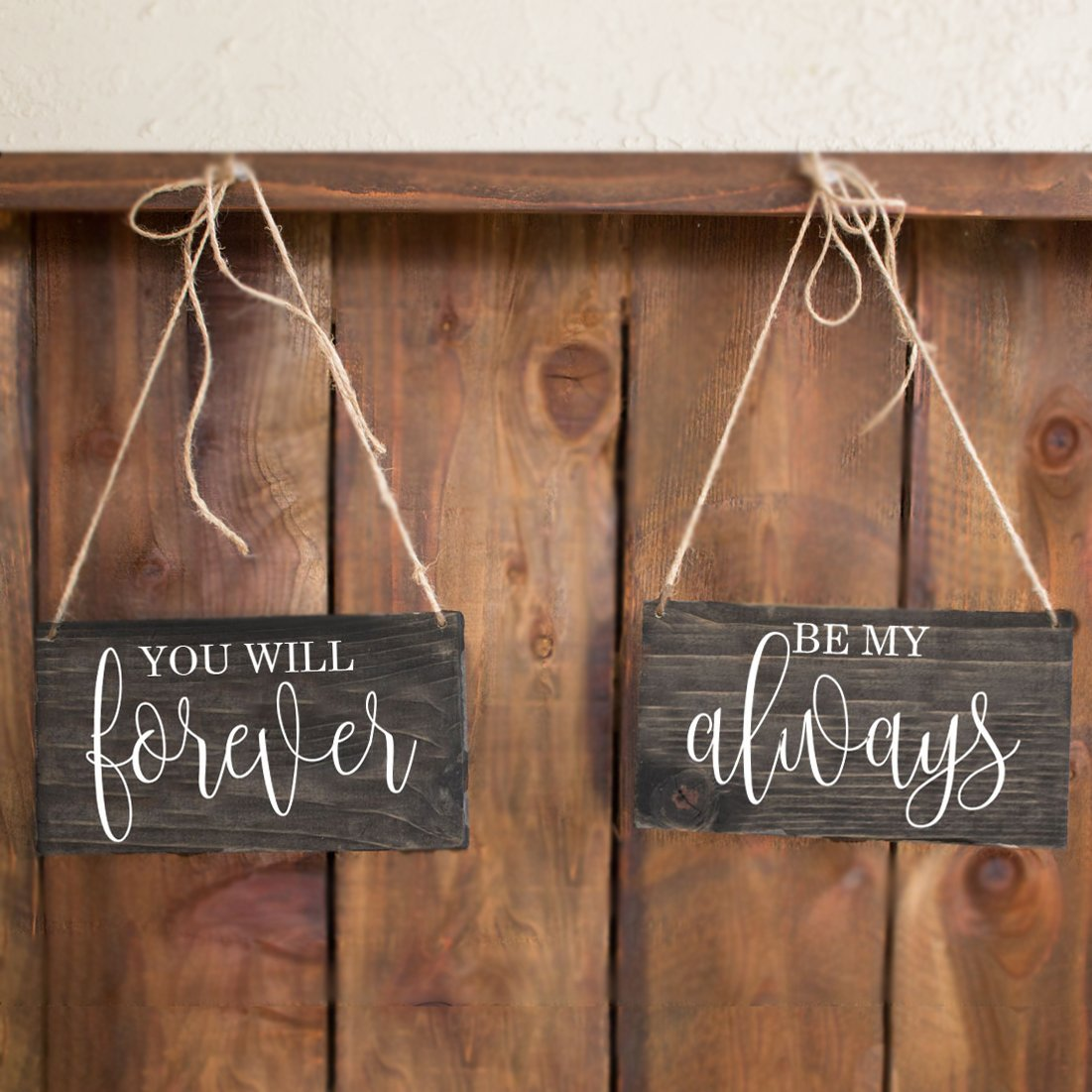 You Will Forever Be My Always Chair Signs - Rich Design Co