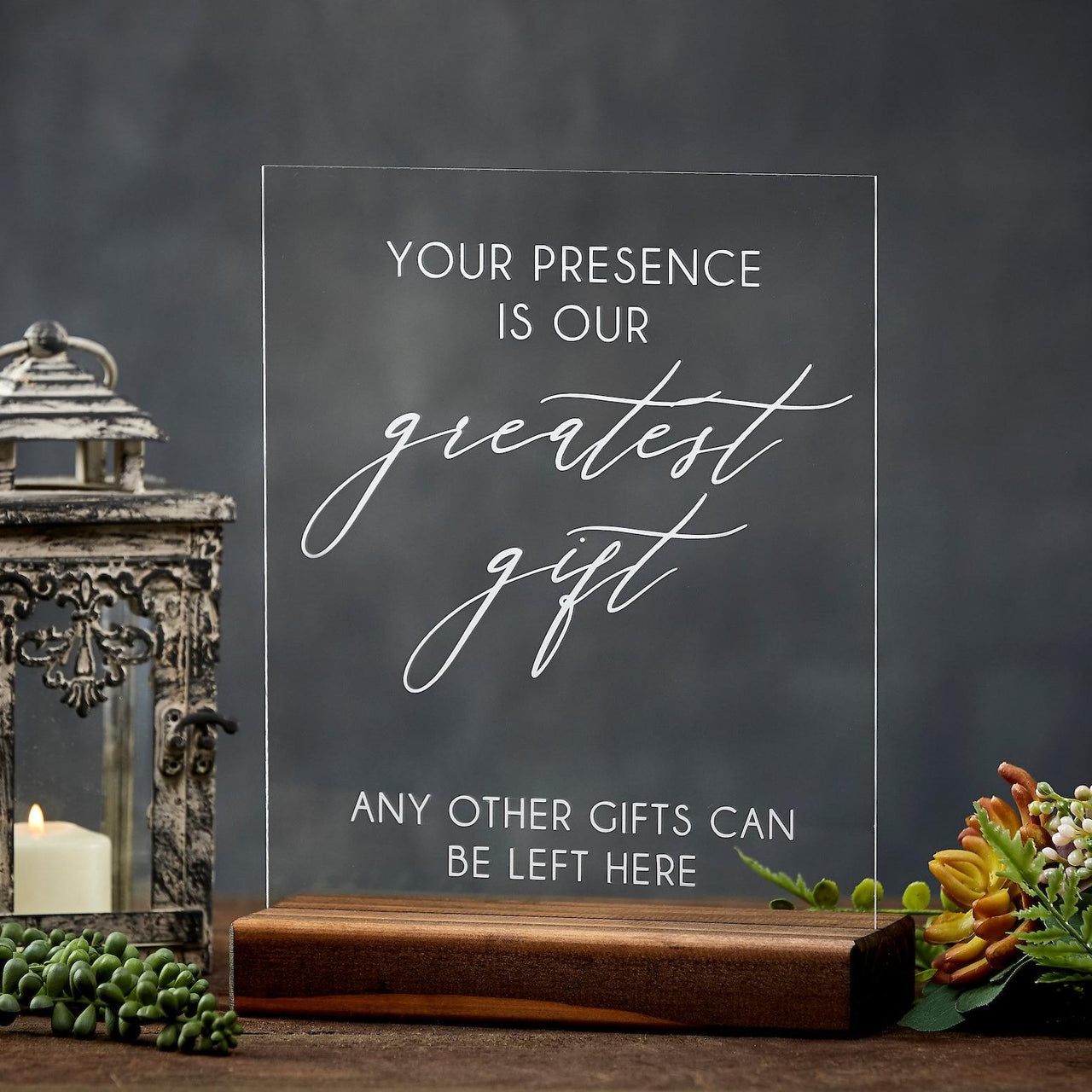 Your Presence Is Our Greatest Gift Acrylic Wedding or Party Gift Table Sign - Rich Design Co