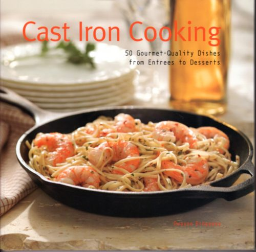 Cast Iron Cooking Cookbook