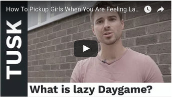 How To Pickup Girls When You Are Feeling Lazy As F**k + Instant Date Advice (Daygame Tips)